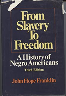 From slavery to freedom a history of african americans vol 1 from slavery to freedom third edition a history of negro americans by john fandeluxe Image collections