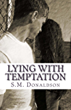 Lying With Temptation (The Temptation Series Book 1)