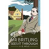 Mr. Britling Sees It Through: A Novel (Casemate Classic War Fiction Book 7)