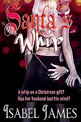 Santa's Whip Kindle Edition