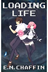 Loading Life: A Video Game Novel Kindle Edition