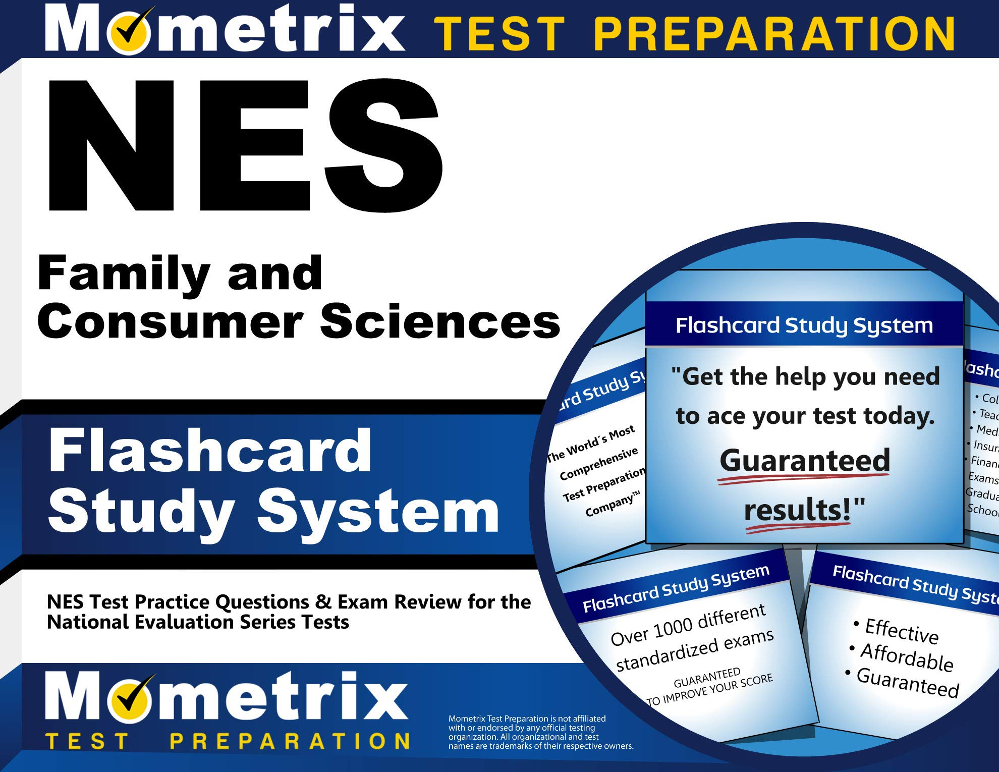 NES Family and Consumer Sciences Flashcard Study System: NES Test Practice Questions & Exam Review for the National Evaluation Series Tests (Cards) by Mometrix Media LLC