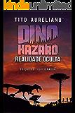 Dino Hazard: Realidade Oculta