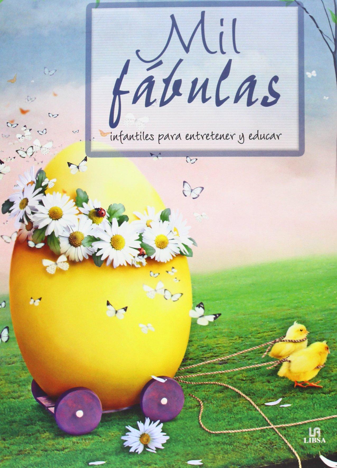 Read Online Mil fábulas infantiles para entretener y educar / 1000 fables to entertain and educate children (Spanish Edition) PDF
