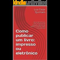 Como publicar um livro: impresso ou eletrônico