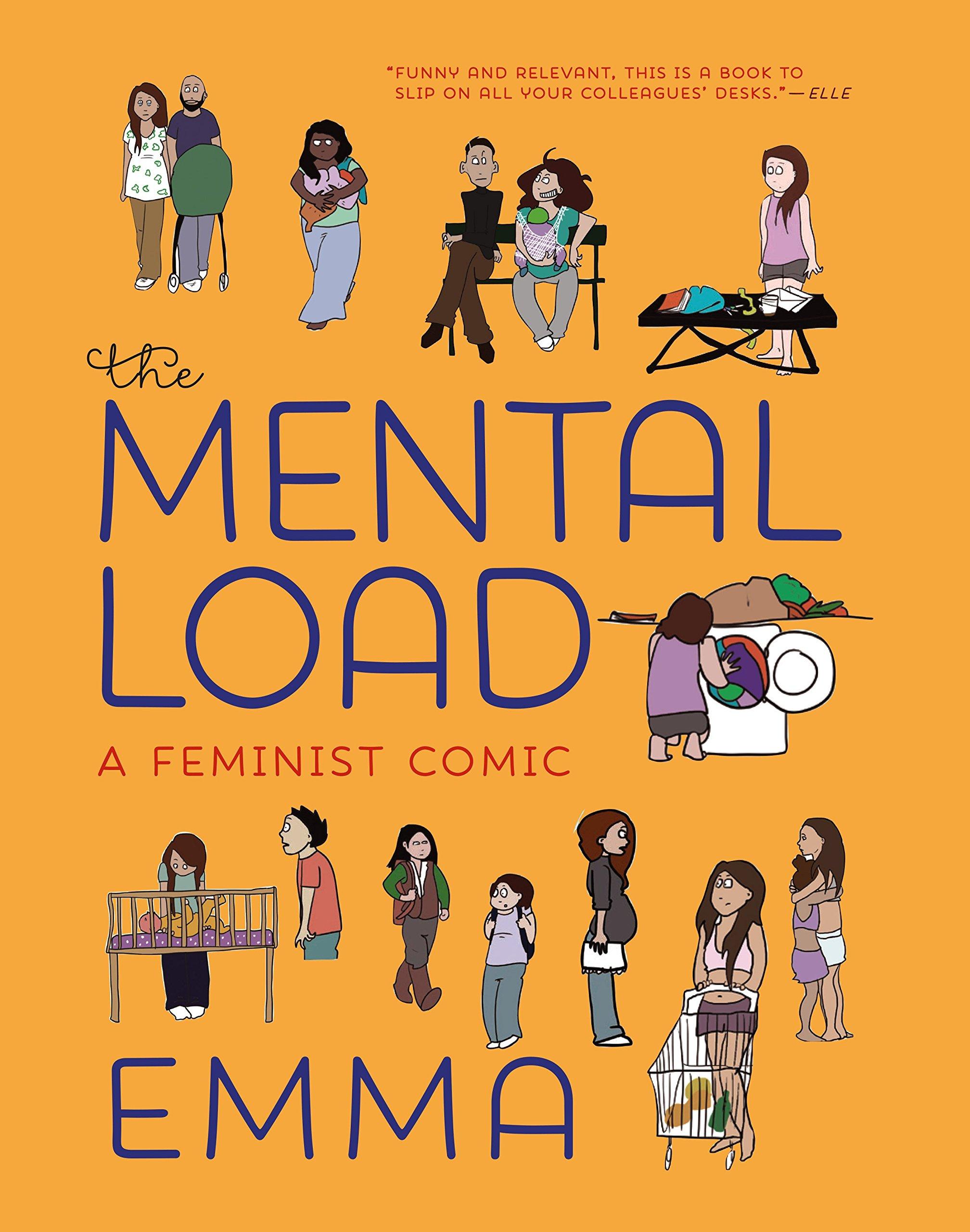 The Mental Load: A Feminist Comic: Emma: 9781609809188: Amazon.com: Books