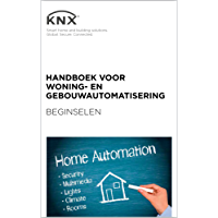 Handboek voor Woning- en gebouwautomatisering - Beginselen
