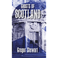 Ghosts of Scotland