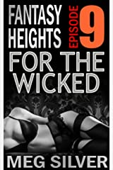 For The Wicked (Fantasy Heights Book 9) Kindle Edition