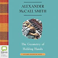 The Geometry of Holding Hands: Isabel Dalhousie, Book 13