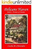 Pelicans Haven: Book 1 - Promise of Dreams