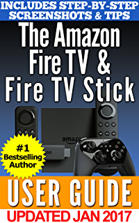 all new amazon fire tv user guide newbie to expert in 1 hour 4k rh amazon com amazon fire 7 instruction manual amazon fire tv instruction manual