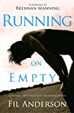 Running on Empty: Contemplative Spirituality for
