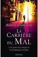 La carrière du mal: roman traduit de l'anglais par Florianne Vidal (Grand Format) (French Edition) Kindle Edition