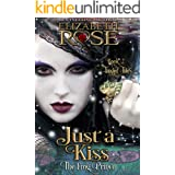 Just A Kiss: (The Frog Prince) (Tangled Tales Series Book 2)