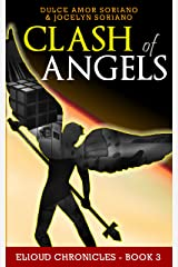 Clash of Angels (Elioud Chronicles Book 3) Kindle Edition