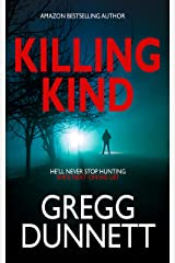 Killing Kind: A novella Kindle Edition