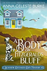 A Body on Fitzgerald's Bluff : Seaview Cottages Cozy Mystery #1 Kindle Edition