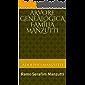 Árvore Genealógica Família Manzutti: Ramo: Serafim Manzutti