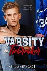 Varsity Tiebreaker Kindle Edition
