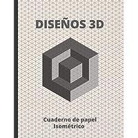DISEÑOS 3D: CUADERNO DE PAPEL ISOMÉTRICO PARA REALIZAR