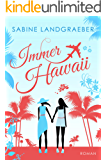 Immer Hawaii (… Hawaii 2)