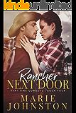 Rancher Next Door (Part-Time Cowboys Book 4)