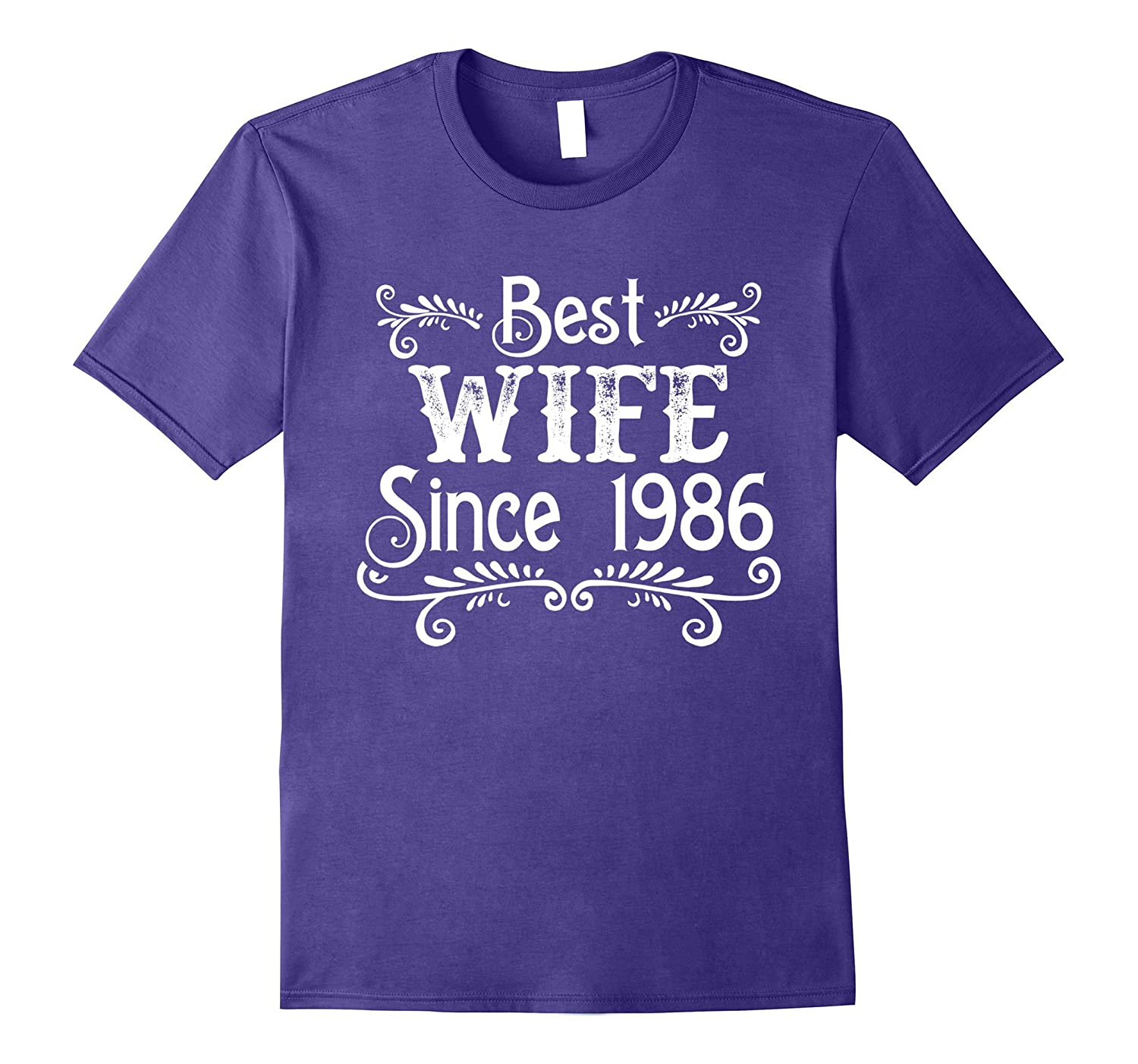 Best Wife Since 1986 T Shirt Happy 31st Wedding Anniversary Pl