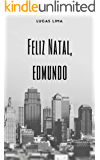 Feliz Natal, Edmundo