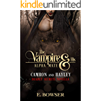 The Vampire and His Alpha Mate: Camron and Hayley: Deadly Secrets Novella book cover