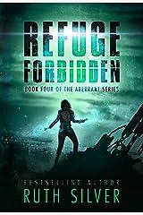 Refuge Forbidden (Aberrant Book 5) Kindle Edition