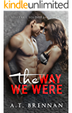 The Way We Were (Solitary Soldiers Book 2)