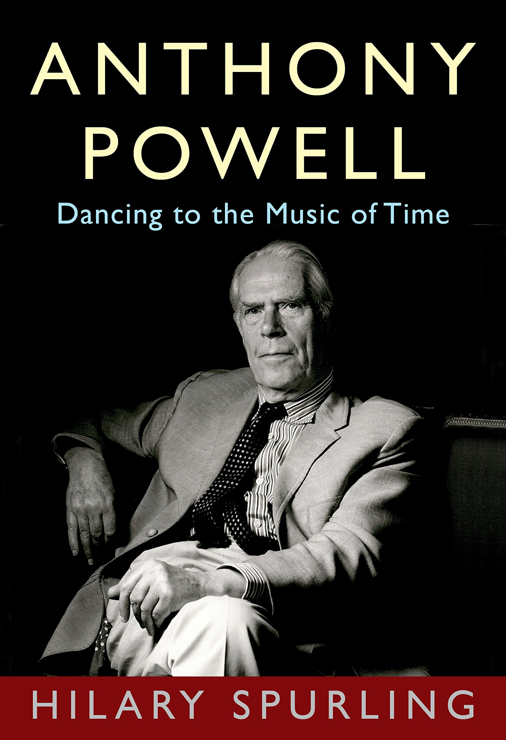 Read Online Anthony Powell: Dancing to the Music of Time PDF