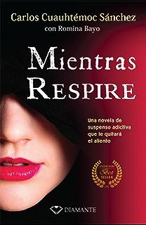 Mientras respire (Spanish Edition)