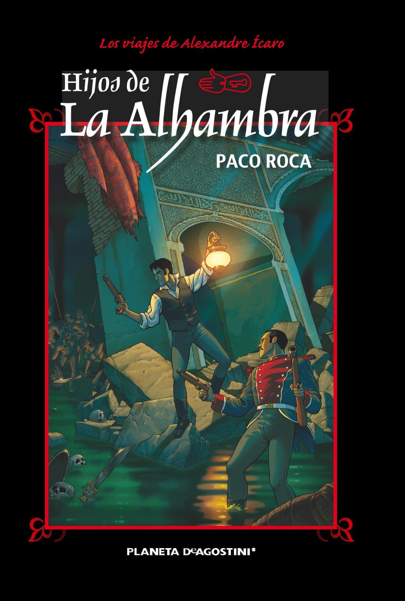 Hijos de la Alhambra Nueva edición : Aventuras de Alexander Ícaro Cómics Españoles: Amazon.es: Paco Roca, Traductores varios: Libros
