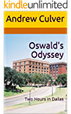 Oswald's Odyssey: Two Hours in Dallas