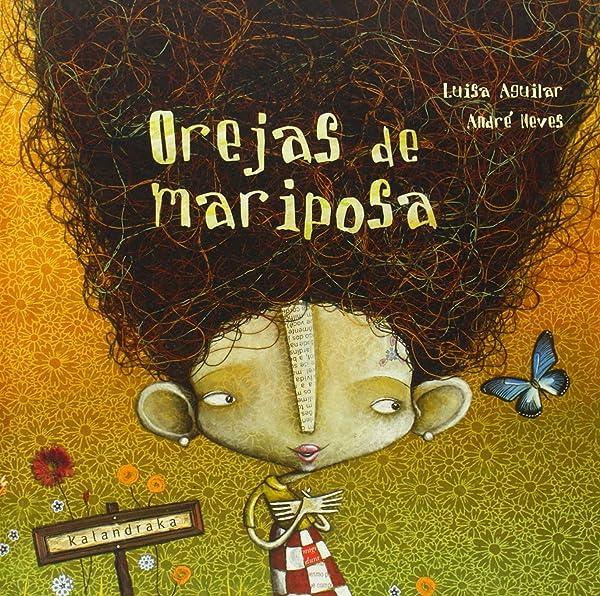 Orejas de mariposa - Libros para empoderar a las niñas - Mil ideas para regalar