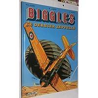 Biggles. 7, Le dernier zeppelin