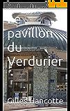 Le pavillon du Verdurier