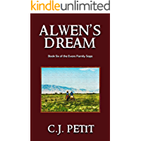 Alwen's Dream: Book Six of the Evans Family Saga