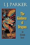 The Kindness of Dragons: An Akitada novel (Akitada mysteries Book 18)