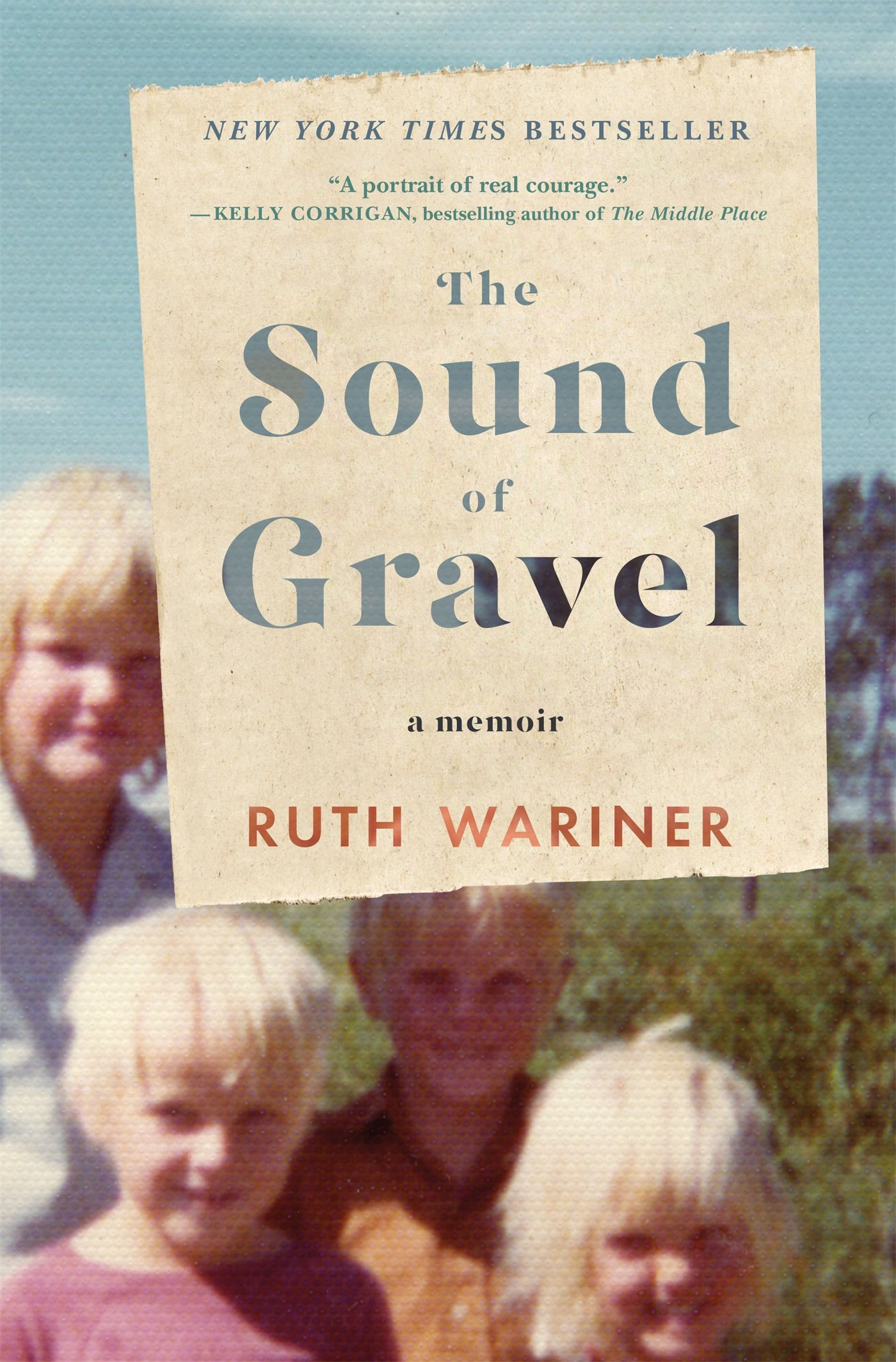 The Sound Of Gravel: A Memoir: Ruth Wariner: 9781250077691: Amazon:  Books