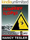 Slippery Slopes and Other Deadly Things (Carrie Carlin series Book 5)