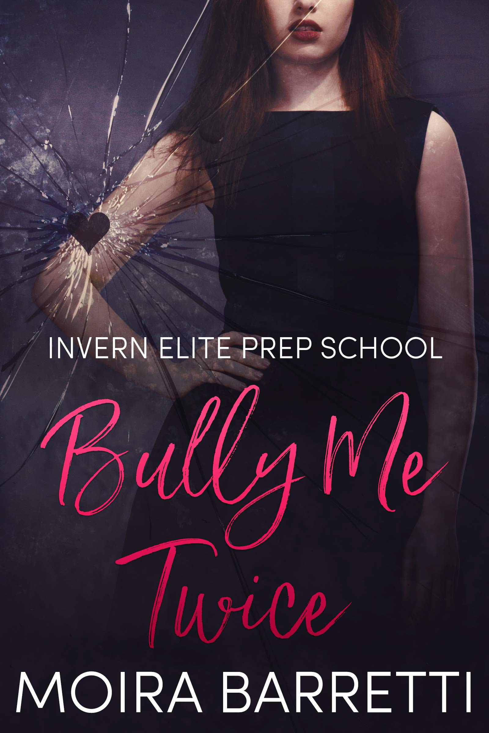 Bully Me Twice  Invern Elite Prep School Book 2   English Edition