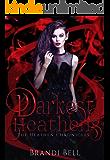 Darkest Heathens (The Heathen Chronicles Book 1)