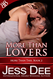 More Than Lovers (More Than This Book 2)