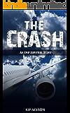 The Crash: An EMP Survival Story (EMP Crash Book 1)