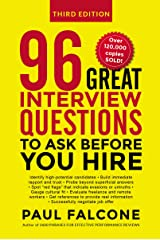 96 Great Interview Questions to Ask Before You Hire Paperback