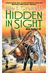 Hidden in Sight (Web Shifters Book 3) Kindle Edition