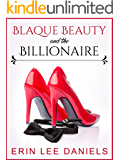Blaque Beauty and the Billionaire: A BWWM Novella (The Blaque Beauty Collection Book 1)